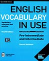 Vocabulary in Use Pre-intermediate and Intermediate 4th Edition